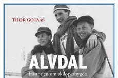 """Boken """"Alvdal - Historien om skiløperbygda"""" av Thor Gotaas."""