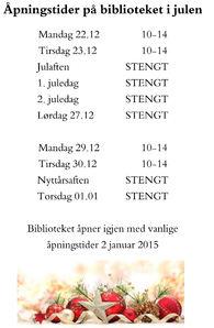 Åpningstider bibliotek julen 2014