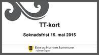 """Bilde med tekst """"TT-kort. Søknadsfrist 15.mai 2015"""""""