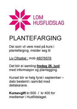 Lom Husflidslag kurs i plantefarging 2015