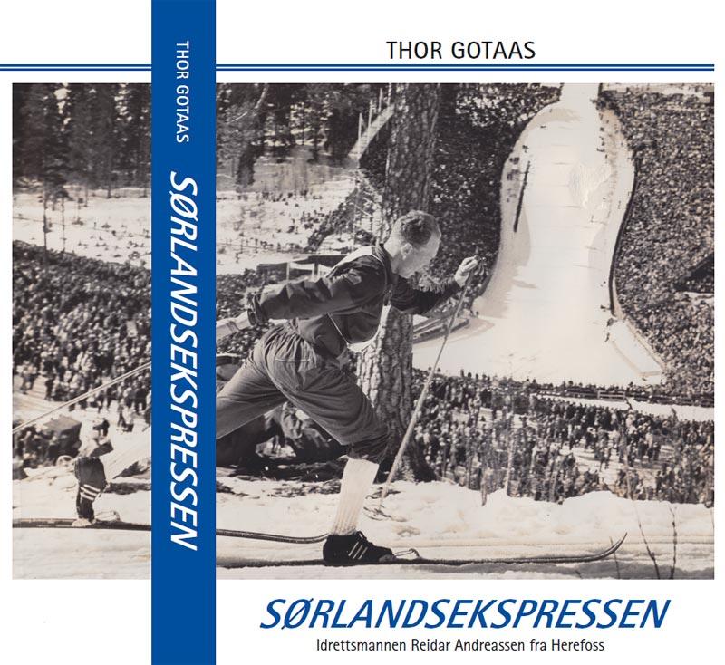 Forsiden til boka Sørlandsekspressen – Idrettsmannen Reidar Andreassen fra Herefoss, utgitt av Idrettslaget Herefoss og skrevet av Thor Gotaas.