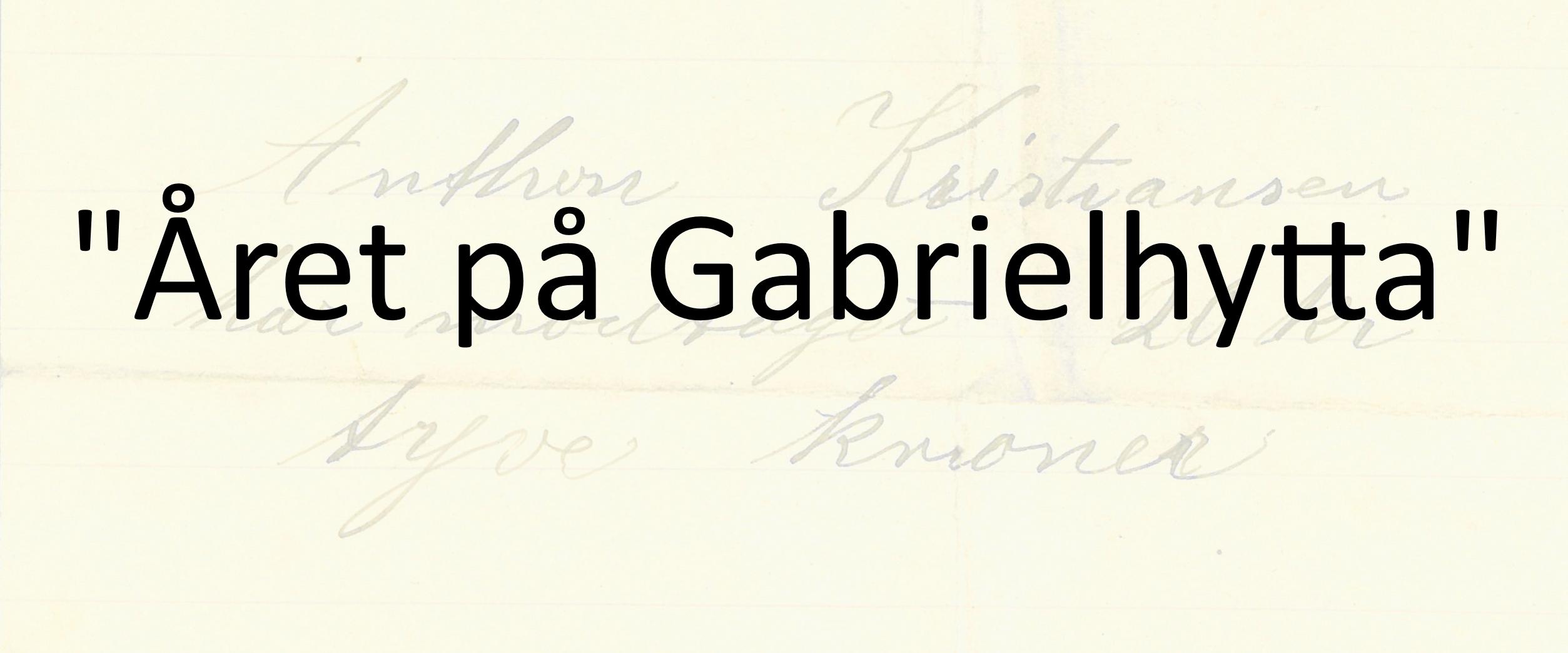 Året på Gabrielhytta