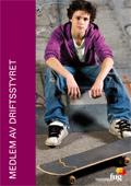 Bilde av en ung gutt med skateboard fra forsiden til Medlem av Driftsstyret, hele publikasjonen kan lastes ned