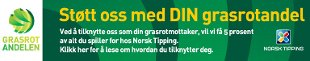 Norsk Tipping   Støtt oss med DIN grasrotandel