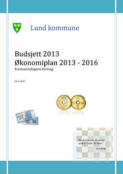 Budsjett 2013 Økonomiplan 2013 - 2016 Formannskapets forslag