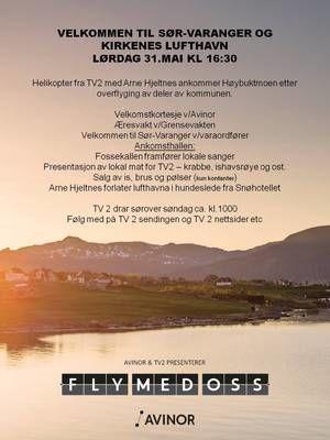 Avinor inviterer  - Fly med oss - TV2 på Kirkenes lufthavn lørdag 31 05 2014 kl 16.30