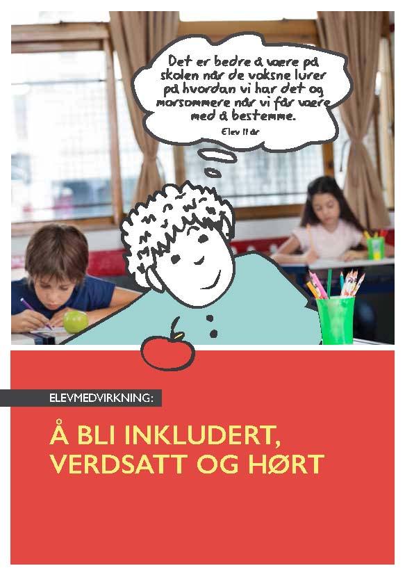 Heftet Elevmedvirkning, Å bli inkludert, verdsatt og hørt, bilde av forsiden