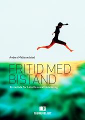 Omslagsbilde av boka Fritid med Bistand