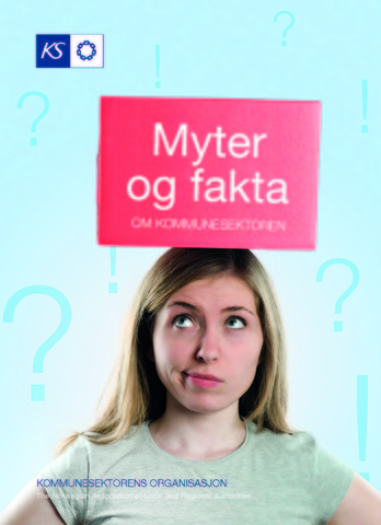 Forside - Myter og fakta om kommunesektoren.jpg