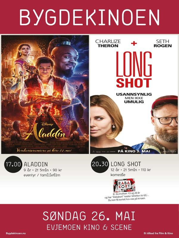 Kinoplakat som viser at filmene Aladdin og Long Shot vises på Evjemoen Kino & Scene søndag 26. mai 2019