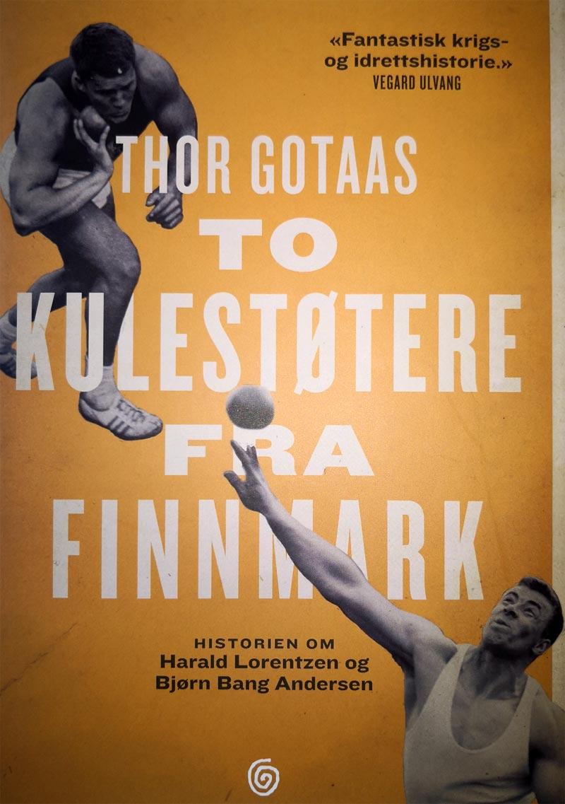 Frontsiden til boka To kulestøtere fra Finnmark av Thor Gotaas på Kagge forlag.