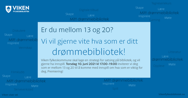 Plakat med informasjon om deltakelse i innspillsmøtet om drømmebiblioteket